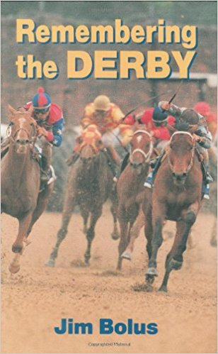 Remembering the Derby by Jim Bolus
