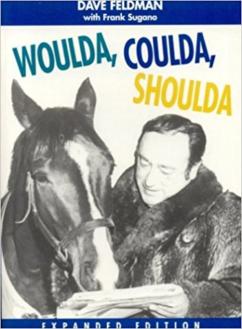 Woulda, Coulda, Shoulda by Dave Feldman