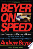 Beyer on Speed  by Andrew Beyer